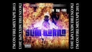 Slim Burna Claro f. Pi Piego (I'm On Fire Mixtape)