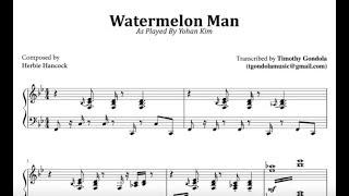 Yohan Kim  Watermelon Man (Transcription)