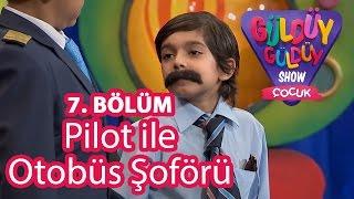 Güldüy Güldüy Show Çocuk 7. Bölüm, Pilot Ile Otobüs Şoförü