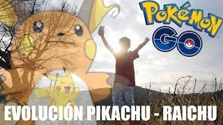 Raichu  - (Pokémon) - EVOLUCIÓN DE PIKACHU a RAICHU - POKEMON GO - RETO