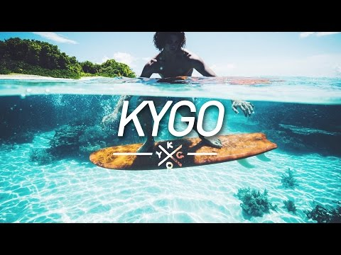 New Kygo Mix 2017 🌊 Summer Time Deep Tropical House 🌊 First Time Lyrics