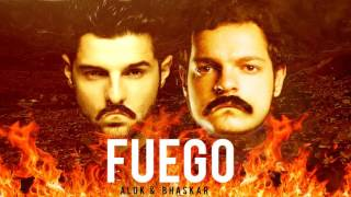 Alok & Bhaskar - FUEGO (Original Mix)