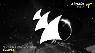 Paris & Simo X Amersy - Eclipse (Original Mix)