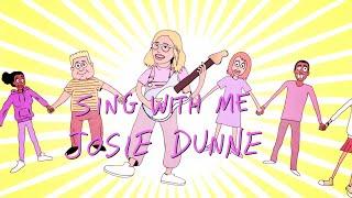 "Josie Dunne   Sing With Me (""Ooh La La"")"