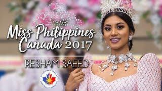 Miss Philippines Canada 2017 - Resham Saeed