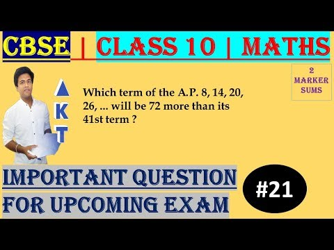 #21 CBSE | 2 Marks | Which term of the A.P. 8, 14, 20, 26, ... will be 72 more than its 41st term ? | Class X | IMP Question