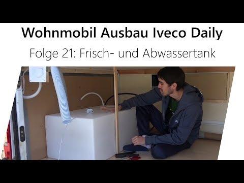 Wohnmobil-Selbstausbau Iveco Daily Teil 21 - Frisch- und Abwassertank