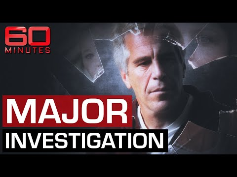 The Story ABC Hid: Exposing Jeffrey Epstein's international sex trafficking ring | 60 Minutes Australia
