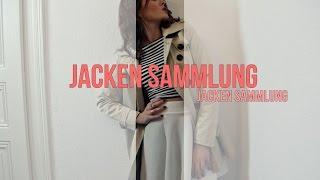 Meine JACKEN-SAMMLUNG+OUTFIT Kombinationen