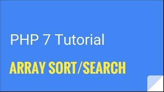 PHP 7: Array search/sort functions | Tutorial Nr. 14