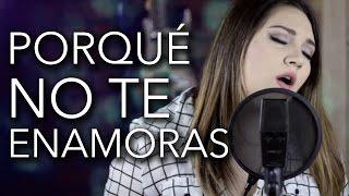 Porqué No Te Enamoras  Joss Favela  Marián Oviedo (cover)