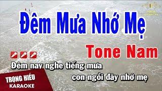 Karaoke Đêm Mưa Nhớ Mẹ Tone Nam Nhạc Sống | Trọng Hiếu