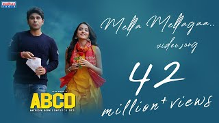 Mella Mellaga Full Video Song ABCD Movie Songs Allu Sirish Rukshar Sid Sriram