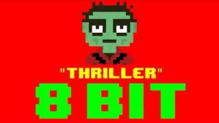Gambar cover Thriller (8 Bit Remix Cover Version) [Tribute to Michael Jackson] - 8 Bit Universe