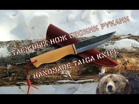 , title : 'Изготовление простого таёжного ножа своими руками | Making a simple handmade taiga knife'