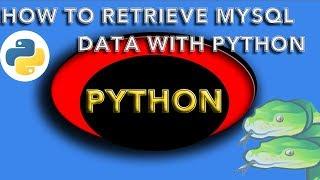 how to retrieve data from mysql database using python