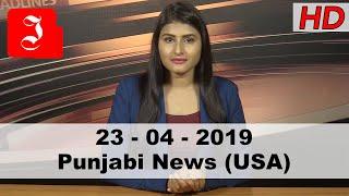 News Punjabi USA 23rd April 2019