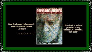 GEH NICHT VORBEI -  Christian Anders