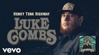 Luke Combs   Honky Tonk Highway (Official Audio)