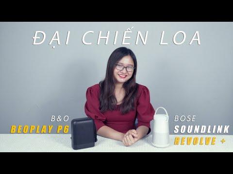[Đại chiến loa] BeoPlay P6 vs Bose Soundlink Revolve +| Đai chiến âm thanh 360 độ