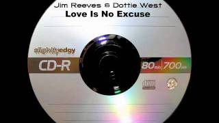 Jim Reeves & Dottie West - Love Is No Excuse