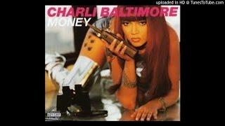 Charli Baltimore - Money