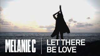 Melanie C - Let There Be Love