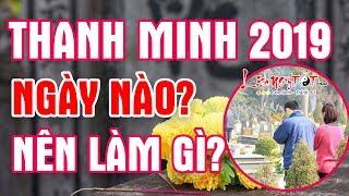 Thanh Minh 2019 Vào Ngày Nào? Lễ Cúng Thanh Minh 2019 Thế Nào Để Gia Tiên Phù Hộ Phát Tài Phát Lộc