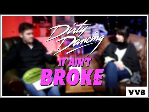 Dirty Dancing Review - It Ain't Broke Episode 20