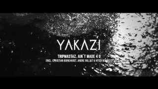 Tripmastaz. Ain´t Made 4 U (C. Burkhardt & A. Buljat and HITCH rmxs) [YKZ002]
