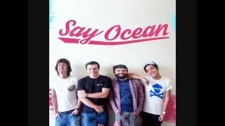 Say Ocean - Como Si Fuera 2005. Disco Completo