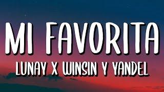 Lunay Ft. Wisin Y Yandel   Mi Favorita (LetraLyrics)