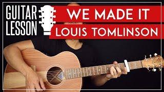 We Made It Guitar Tutorial 🎸 Louis Tomlinson Guitar Lesson  Chords + TAB 