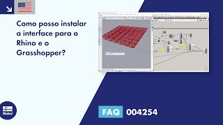 [EN] FAQ 004254 | Como posso instalar a interface para o Rhino e o Grasshopper?