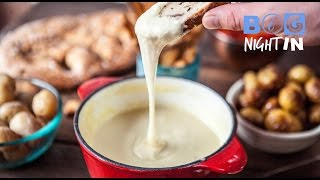 Cheese Fondue Recipe | Big Night In