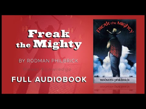 Freak the Mighty – Full Audiobook Ch 1-25