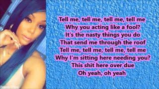Lyrica Anderson - Feenin (Lyrics) Ft Kevin Gates