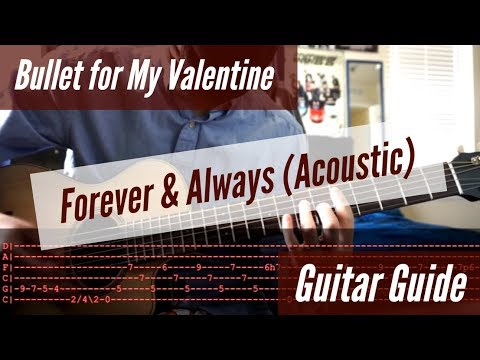 Bullet for My Valentine -  Forever & Always Acoustic Guitar Guide