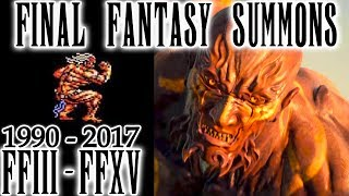 Final Fantasy Evolution Of Summons Compilation - FFIII - FFXV (1990 - 2017)