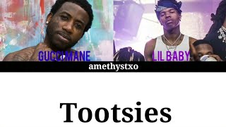 Gucci Mane   Tootsies Ft. Lil Baby (Color Coded Lyrics)