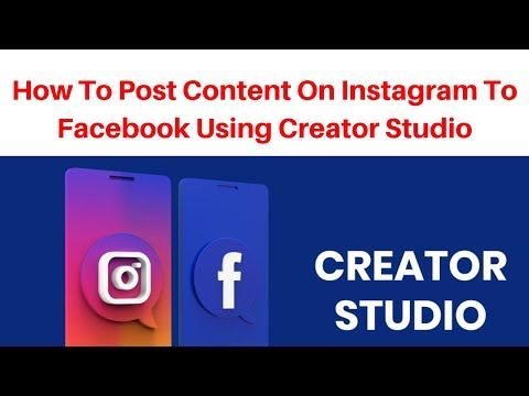 How to post content on instagram to facebook using creator studio