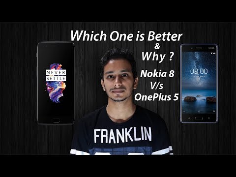 Nokia 8 Vs OnePlus 5 Flagship Comparison And Which One is Better & Why ? | & Opinions!