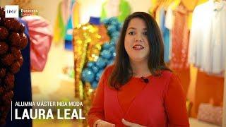 Opinión alumna del MBA en Moda: Laura Leal