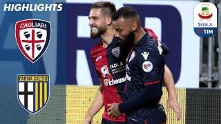 Cagliari 2-1 Parma | Pavoletti with the Double as Cagliari Complete Comeback | Serie A