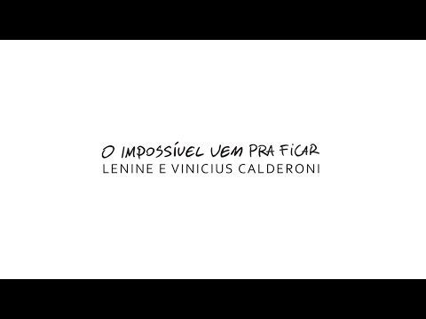 Música O impossível vem pra ficar (Letra)