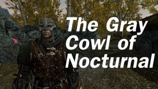 Skyrim Mods - The Gray Cowl of Nocturnal