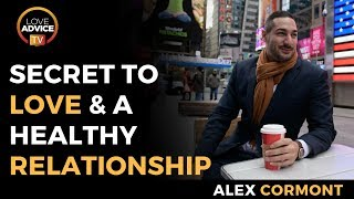 Love And Healthy Relationships | The SECRET You Need To Know