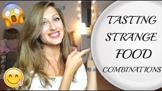 Опитвам Странни Комбинации От Храни/Ася Енева/Strange Food Combinations/Asya Eneva