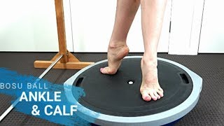 Bosu Ball - Ankle & Calf Strength/ Stability - Follow Along
