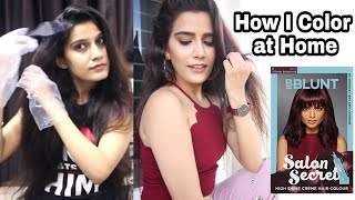 How To :Colour Hair At Home Under 200 Rs. Ft. BBLUNT Salon Secret | Super Style Tips